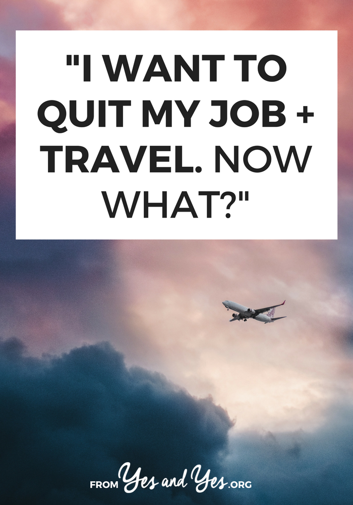 Can you really quit that job and travel the world? I did! Click through for tips on choosing a country, finding an ESL job, and calming your family down.