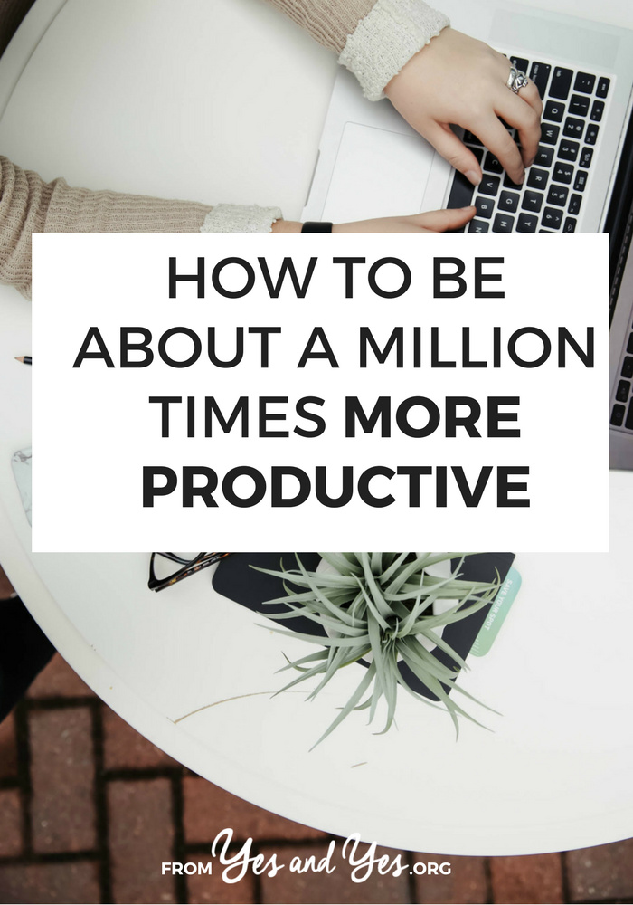 Seven tried and true productivity tips + a life-changing tip about how to write better to-do lists! // yesandyes.org