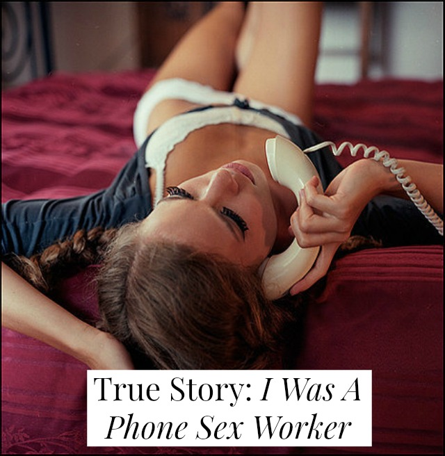 True Story: I Was A Phone Sex Worker // yesandyes.org