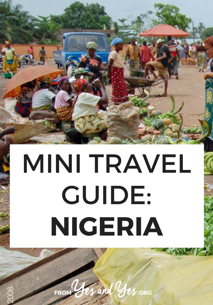 Looking for a travel guide to Nigeria? Click through for from-a-local Nigerian travel tips on what to do, where to go, and how to do it cheaply and safely!