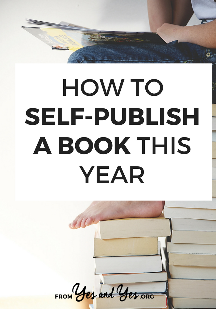 How To Self-Publish A Book This Year