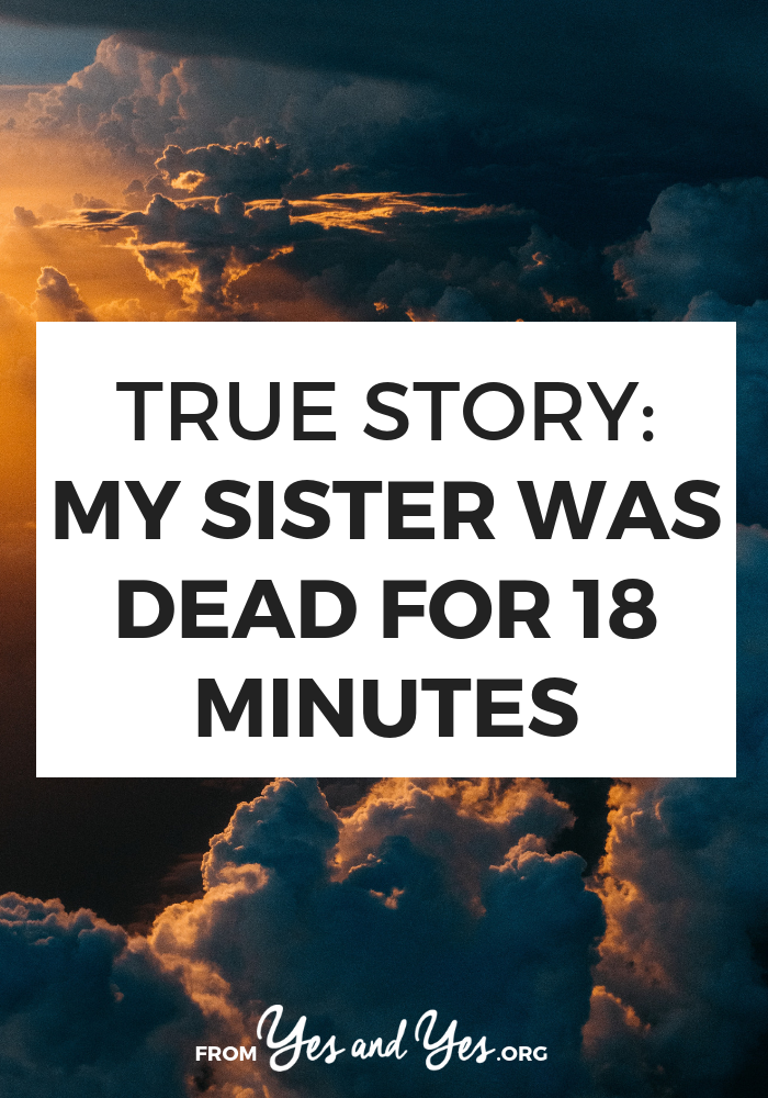 Do you believe in life after death? Have you ever had a near-death experience? Click through for a super interesting interview with a woman whose sister died for 18 minutes >> yesandyes.org