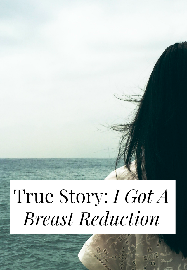 i got breast reduction