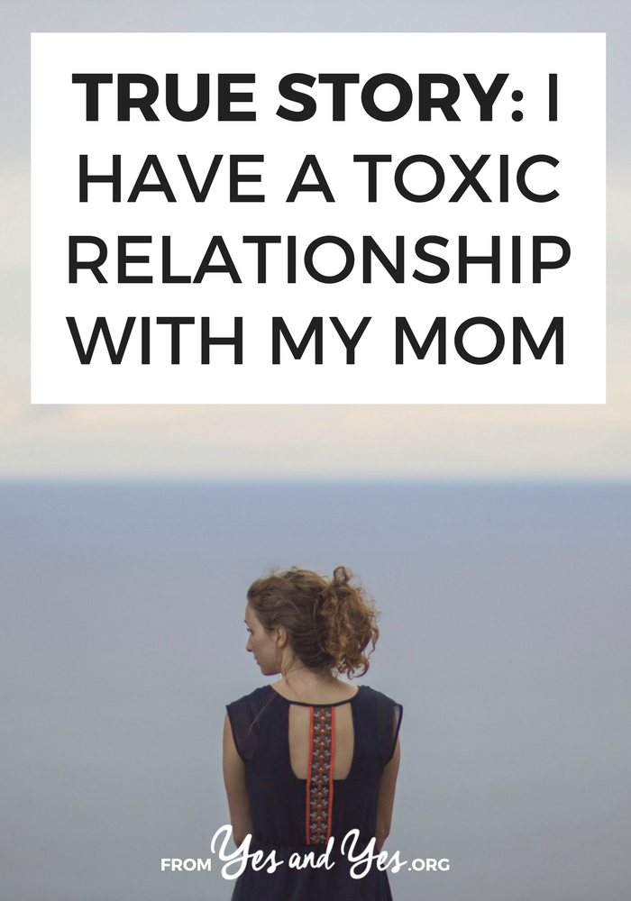 Do you have a toxic relationship with your mom? What's life like if you don't like your mom? Click through for one woman's story of life with an unstable mom.