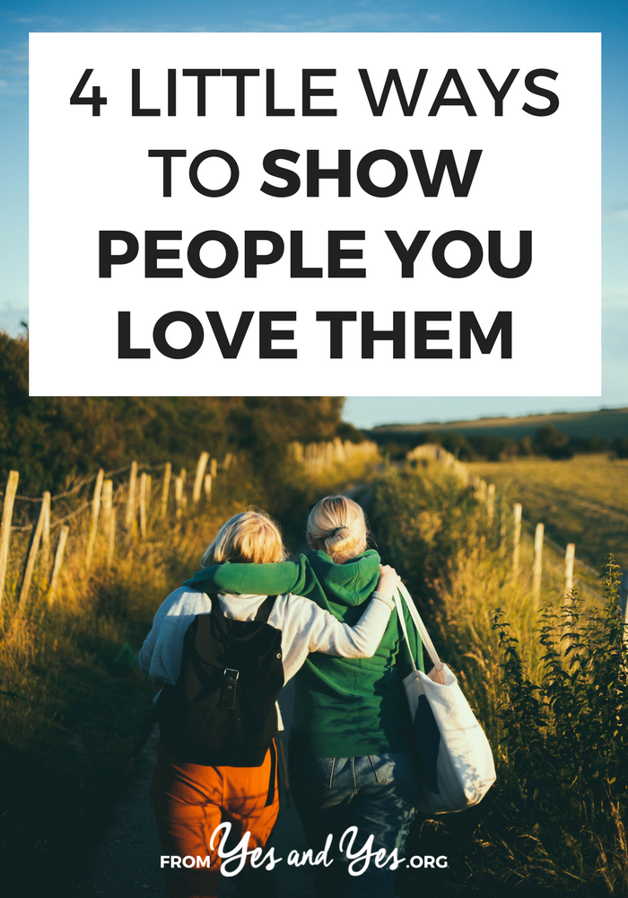 Do you want to be better about showing people you love them? Do you want better friendships and stronger relationships? Click through for 4 sweet ideas!
