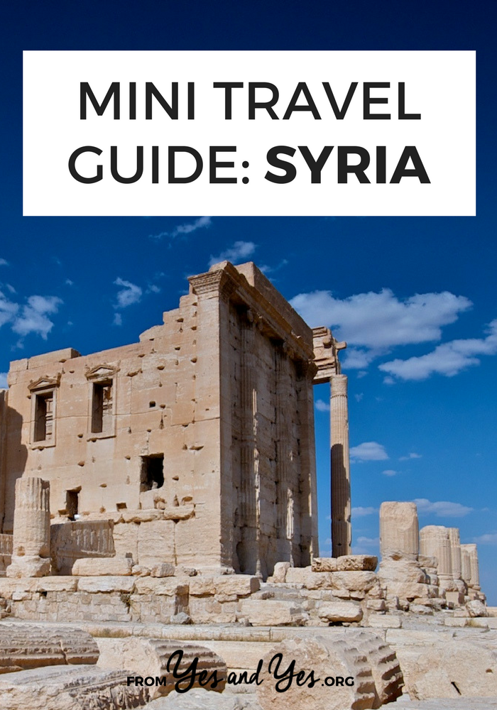 Looking for a travel guide to Syria? Click through for an ex-pats best Syria travel tips - what to do, where to go, and how travel cheaply, safely, and respectfully ... sometime in the future. Obviously, don't travel there in 2018.
