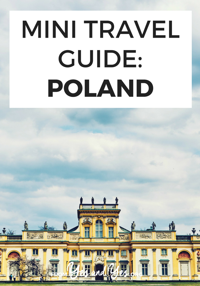 Looking for a travel guide to Poland? You're in the right place. Click through for from-a-local Polish travel tips: what foods to eat, places to go, and how to do it cheaply!