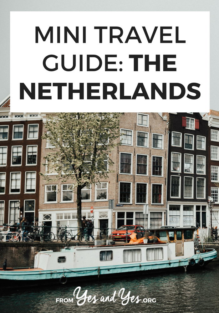 A great travel guide to the Netherlands! Written by a local with all the best tips for where to do, what to do, what to eat, how to interact with the locals, and how to do it all cheaply! >> yesandyes.org