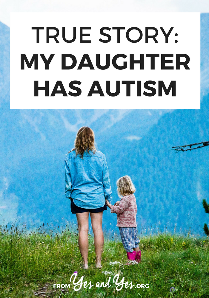 How do you navigate life when your daughter has Autism? What's life like with an Autistic child? Click through for one family's story.