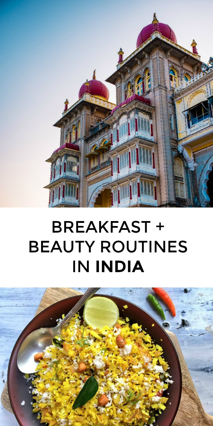 Interested in the which beauty products Indian women use? What's the best Indian breakfast? Click through for Indian beauty tips from a local!