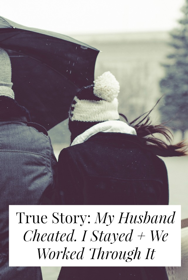 What would you do if your husband cheated? Would you stay? Go? Click through for one woman's story // yesandyes.org