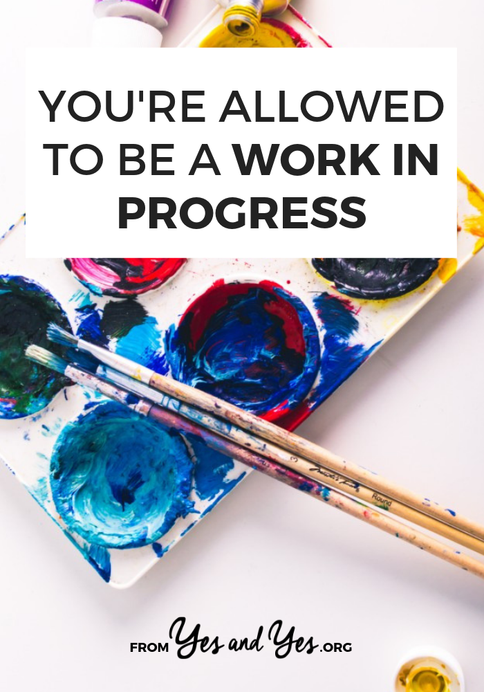Are you a work in progress? If you're looking for self-development tips, self-help advice, or productivity tips, read this first. #selfhelp #selfdevelopment #inspiration