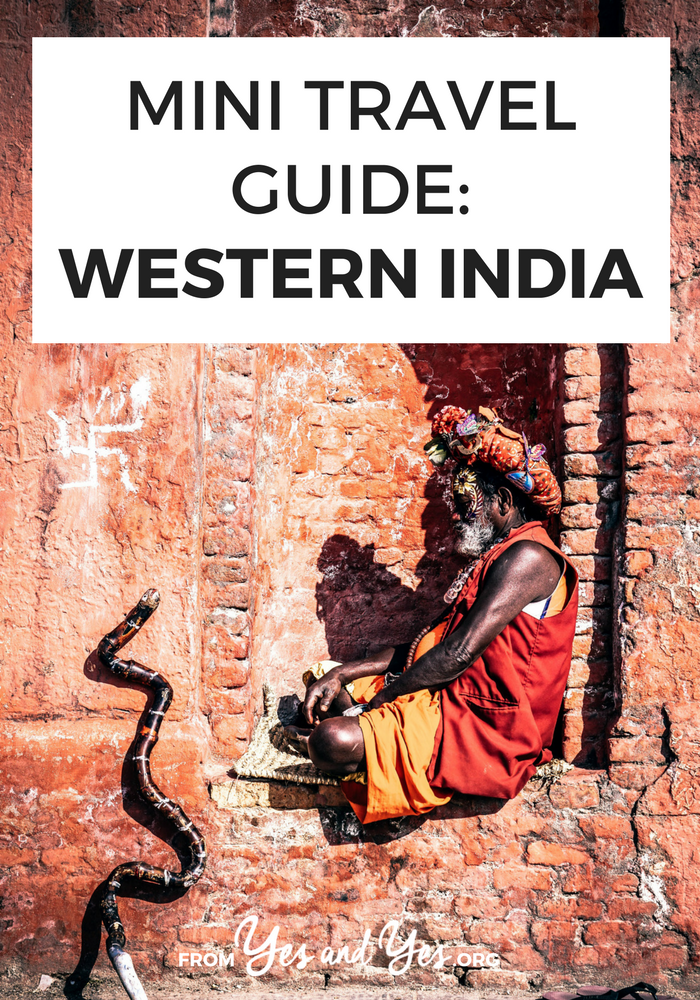 Looking for a travel guide to Western India? Click through for a local's best India travel tips - what to do, where to go, and how to travel India cheaply, safely, and respectfully!