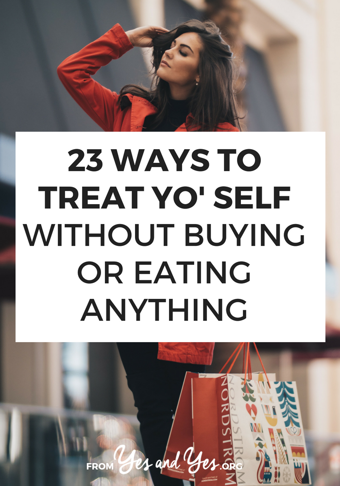 Want to practice self-care without sabotaging your diet or budget? Looking for some ways to reward yourself without breaking the bank? Click through for 23 great ideas!