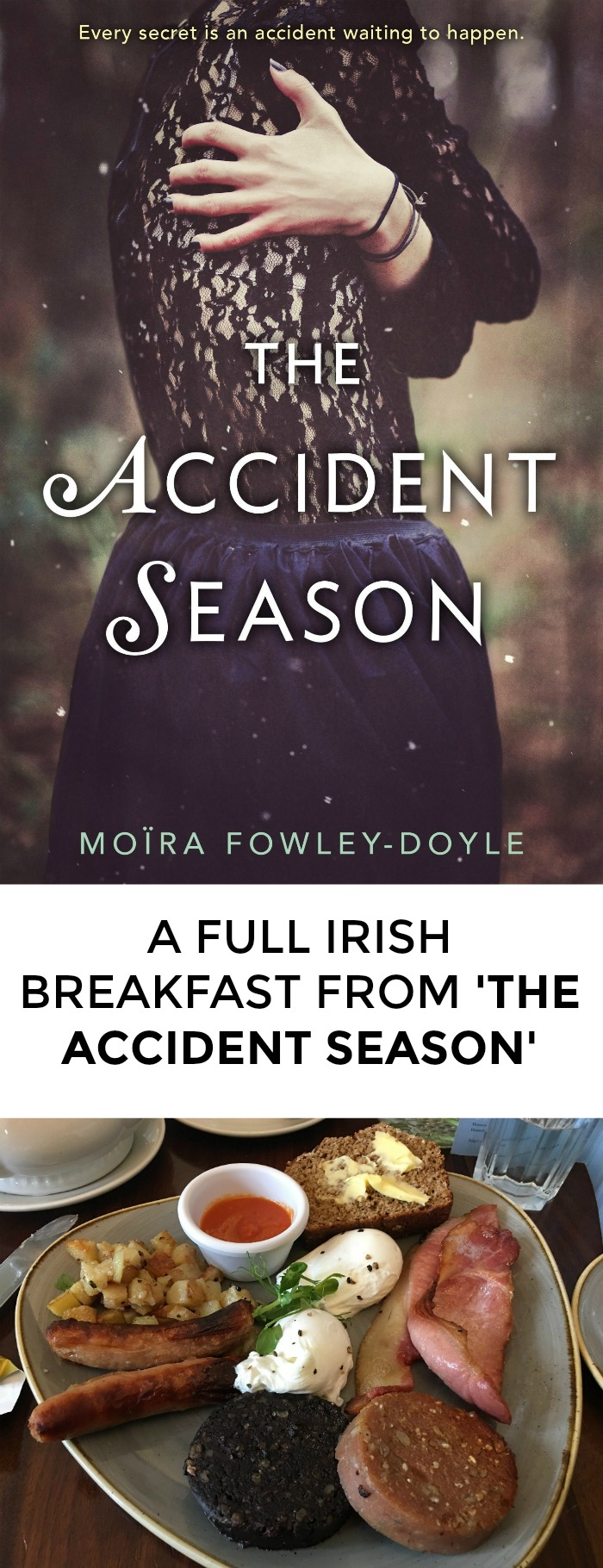 Looking for a recipe from The Accident Season to impress your book club? Click through for a great Full Irish Breakfast recipe!