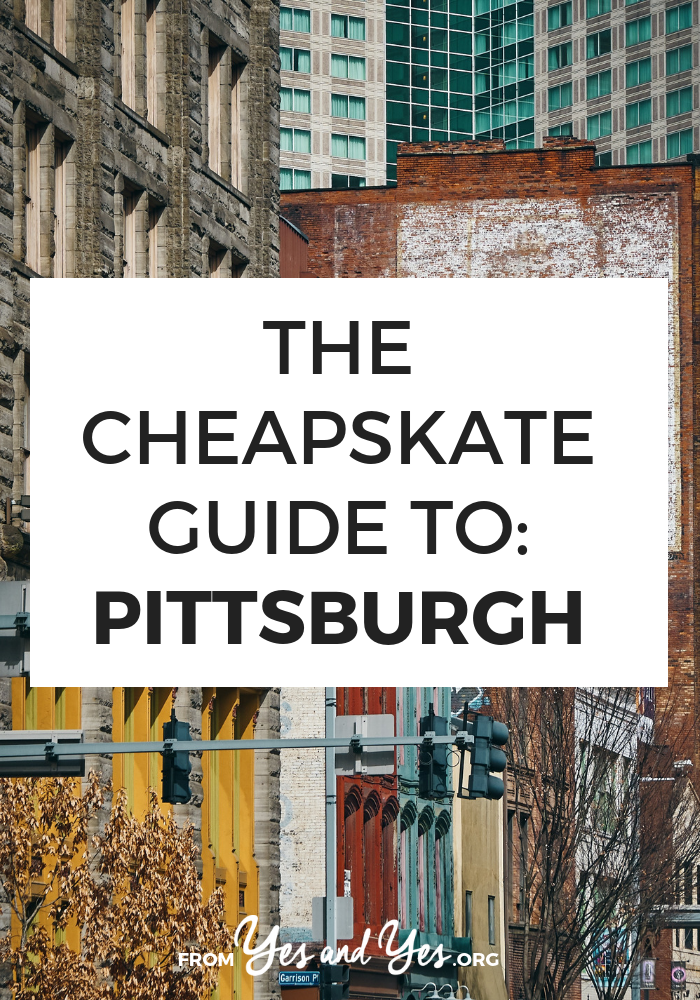 There are so many amazing cheap things to do in Pittsburgh! $29 Airbnbs, free museums, $2 pizza slices and Mister Roger statues. Click through for so many cheap travel tips! >> yesandyes.org