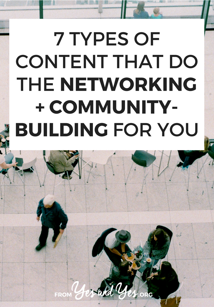 Trying to building community with your blog? Or use your blog to network? The right content can do all that work for you! Click through for tips + tricks on choosing content that builds community and relationships with peers, clients, and readers! >> yesandyes.org