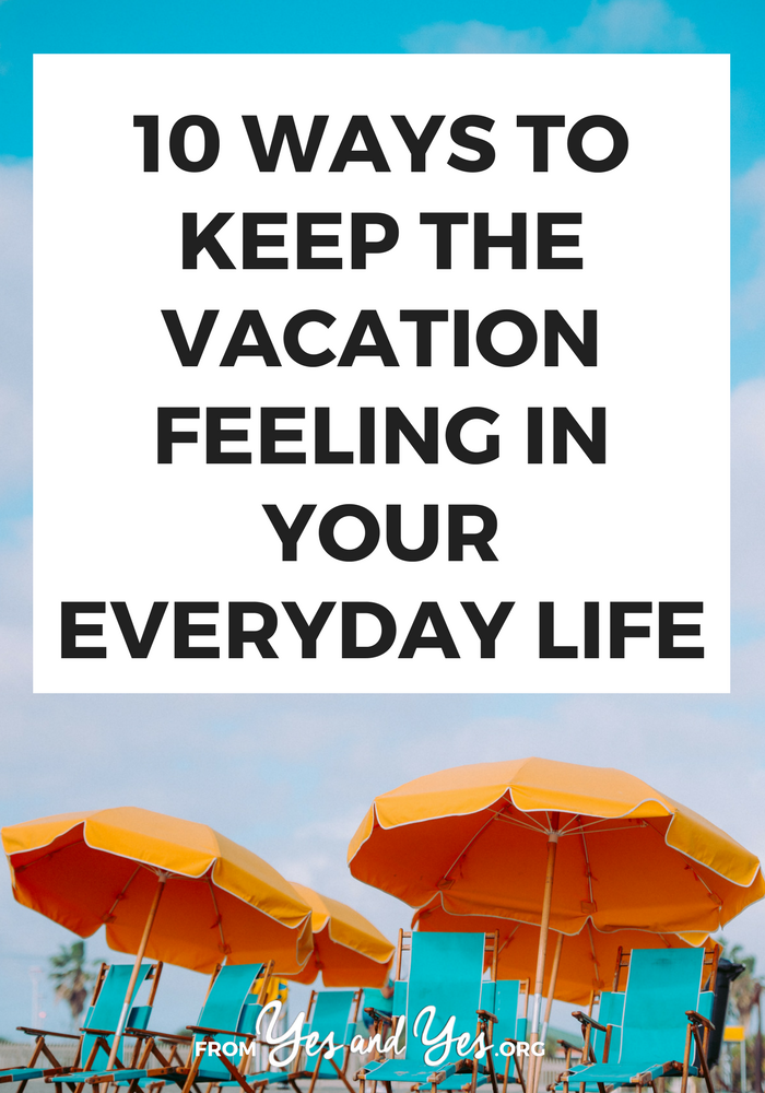 All the travel tips in the world don't help when you get home! You can keep that vacation feeling no matter where you are with these tips - click through and start using them today! #traveltips #vacationtips