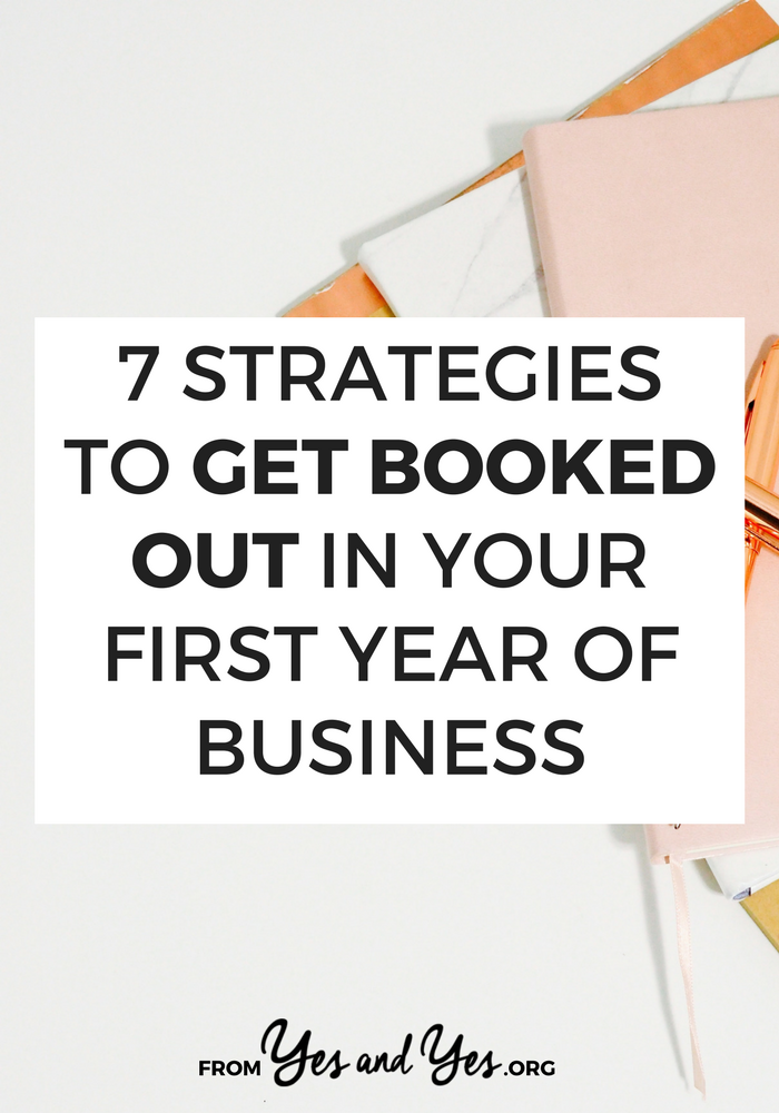 Great self-employment tips to get booked out in your first year! Even if you don't have a blog, an opt-in, or a newsletter it's possible! Click through to find out how this woman did it >> yesandyes.org