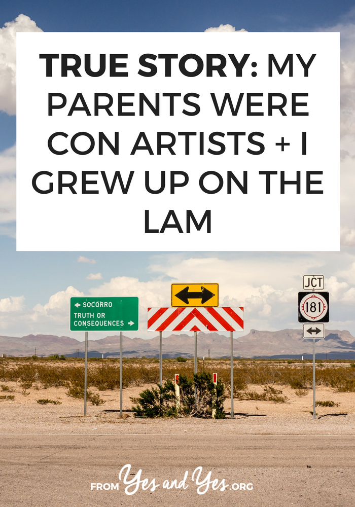 """Imagine moving 10-20 times before you were 16 years old. You're repeatedly told that you're """"going on vacation"""" and you never come home. Your grandparents hire a private investigator to find you. Click through for one woman's story of growing up on the lam >> yesandyes.org"""
