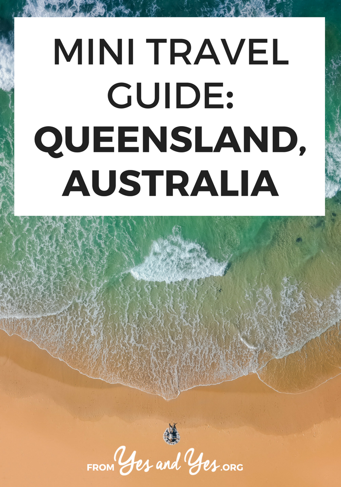 Looking for a travel guide to Queensland, Australia? This written-by-a-local travel guide will tell you what to do, where to go, what to eat, and how to deal when an Aussie 'takes the piss'! – yesandyes.org