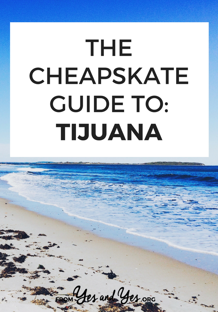 Interested in cheap travel to Tijuana? Click through for cheap Tijuana travel tips from a local - what to do, where to go, and what to eat. #tijuana #cheaptravel #budgettravel #mexicotravel