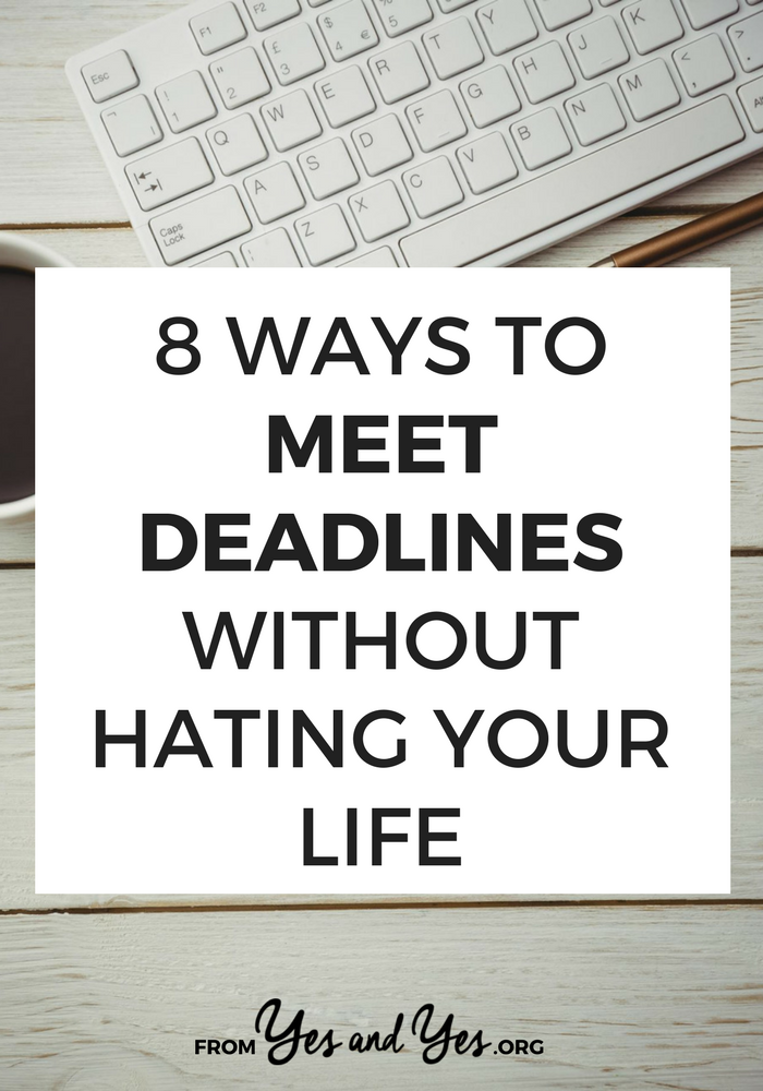 You probably already know how to meet deadlines, you've read all those productivity tips, but do you know how to meet deadlines WITHOUT HATING YOUR LIFE? Click through find how out!