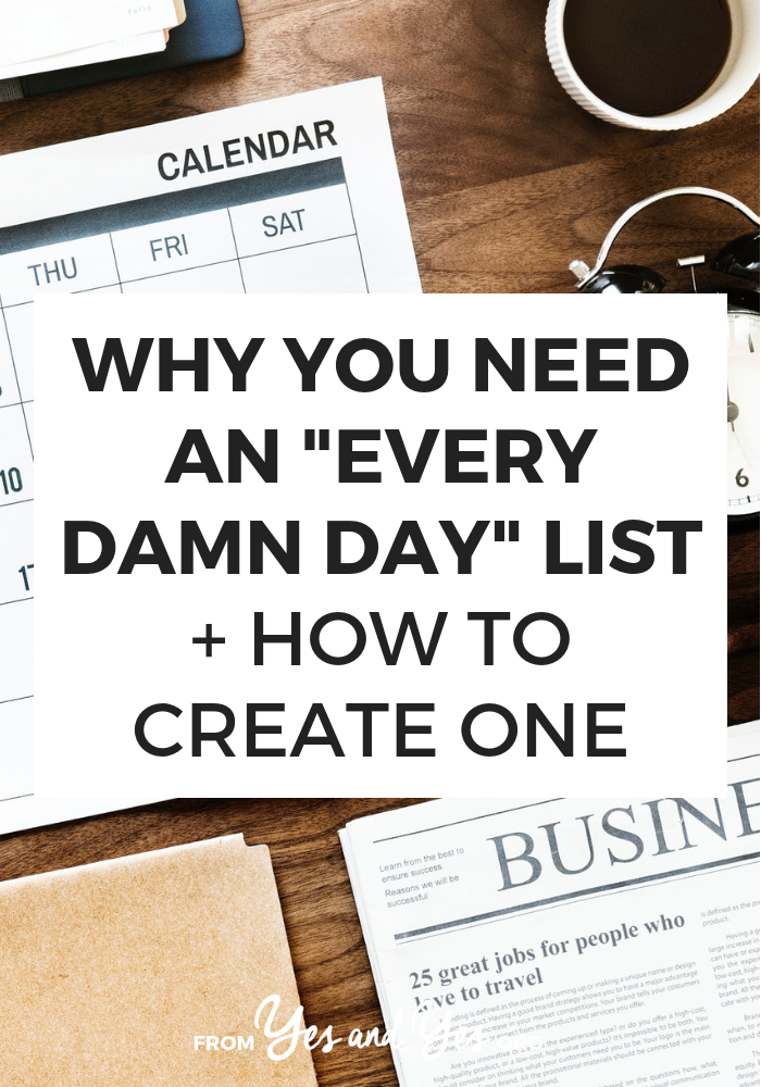 Looking for productivity tips or trying to stay positive? You might need an Every Damn Day List! Click through and see how this super simple tool can help you stay on track towards your goals, not matter what else is going on with your life!