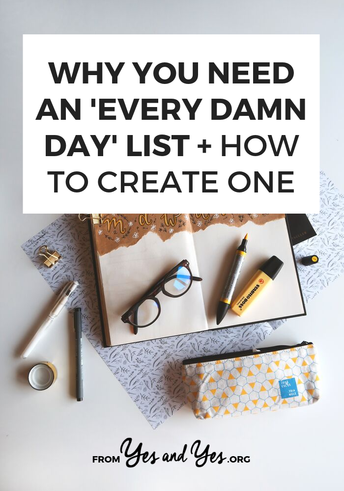 Looking for productivity tips or trying to stay positive? You might need an Every Damn Day List! Click through and see how this super simple tool can help you stay on track towards your goals, not matter what else is going on with your life! #productivity #selfhelp #selfdevelopment #todolists