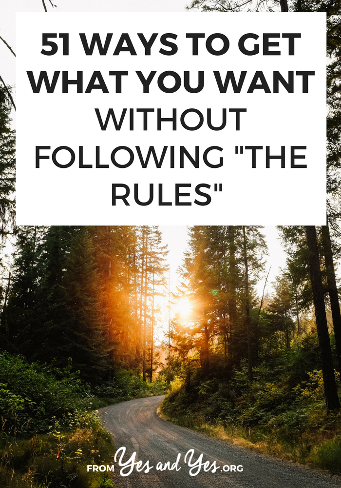 There are plenty of ways to get what you want without following 'the rules' - click through for 51 ideas on how to gain new professional skills, travel cheaply, meet someone, or launch a creative career!