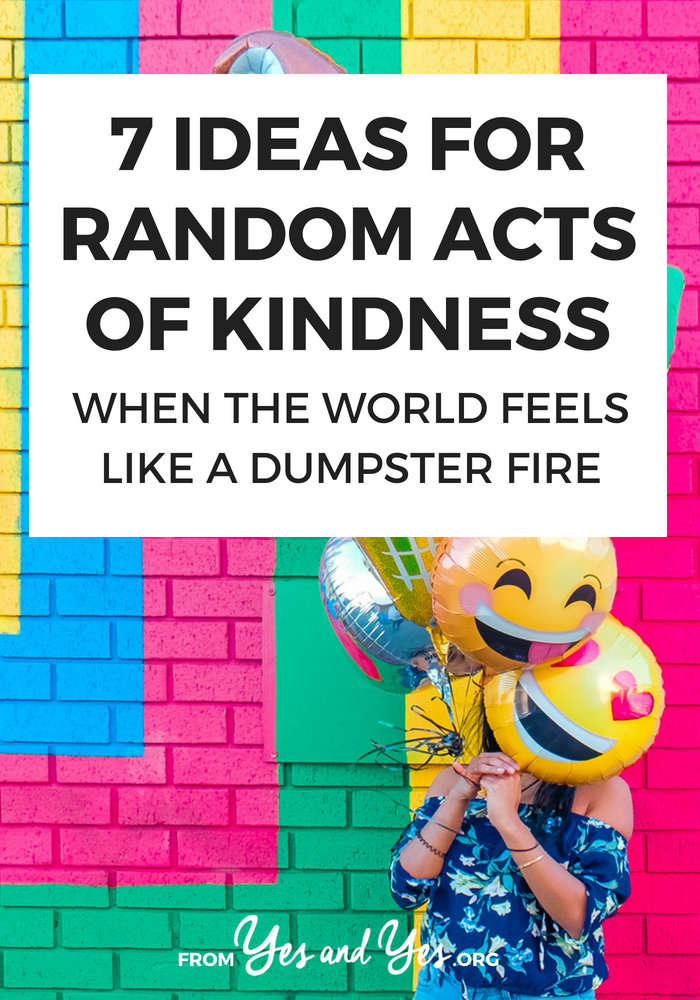 Looking for random acts of kindness ideas? Trying to make the world a better place in tiny, doable ways? Click through for 7 ideas that really will make a difference.